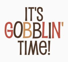 It's Gobblin' Time! Kids Clothes