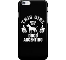 This Girl Loves Hes Dogo Argentino iPhone Case/Skin