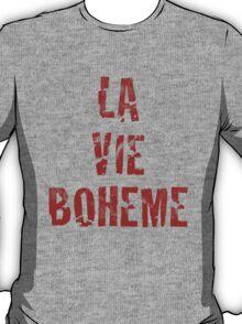 La Vie Boheme - Rent - Red Typography design T-Shirt