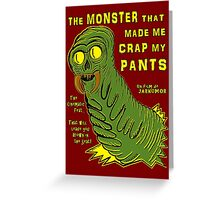 The Monster That... Greeting Card