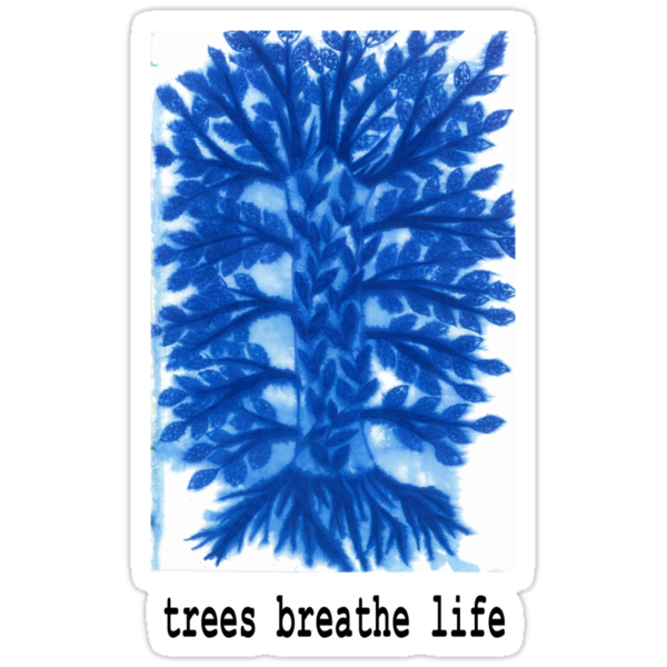 Trees Breathe Life by Natalie Rose Dyer
