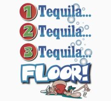 tequila! by Stevie Toye
