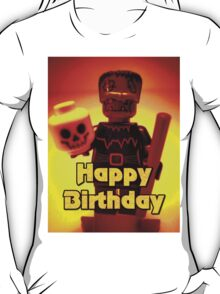Happy Birthday Frankensteins Monster  T-Shirt
