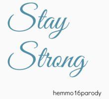 Stay Strong by Parody5SOSMerch