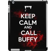 Keep Calm and Call Buffy iPad Case/Skin