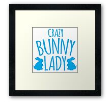CRAZY Bunny lady Framed Print
