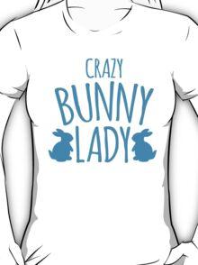 CRAZY Bunny lady T-Shirt