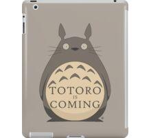 Totoro Is Coming iPad Case/Skin