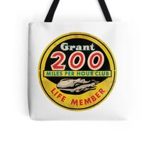 Grant 200 MPH Club Tote Bag