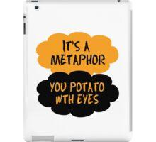 It's a metaphor  iPad Case/Skin