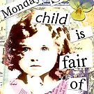 Monday' Child by Carolynne