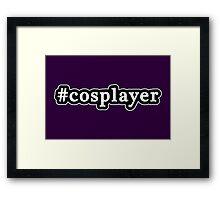 Cosplayer - Hashtag - Black & White Framed Print