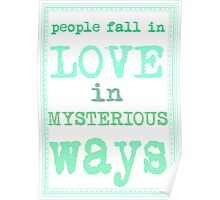 People fall in love in mysterious ways Poster