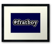 Frat Boy - Hashtag - Black & White Framed Print