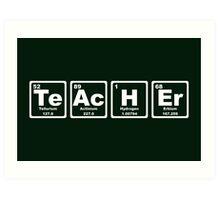 Teacher - Periodic Table Art Print