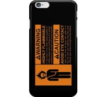 Warning: Highly Flammable - Variant iPhone Case/Skin