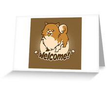 Welcome!  Greeting Card
