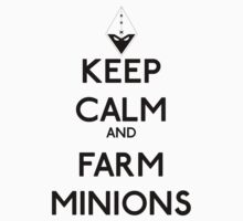 Keep calm and farm minions - League of legends by GhostMind