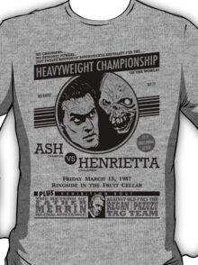 Ash vs. Henrietta T-Shirt