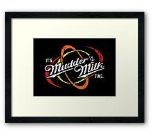 It's Mudder's Milk Time Framed Print