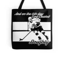 On the 8th Day - God Created Doughty Opt. 1 Tote Bag