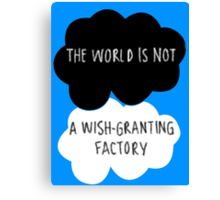 The World is Not a Wish-Granting Factory Canvas Print