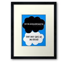 I'm on a Roller Coaster That Only Goes Up, My Friend Framed Print