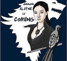 Alayne Is Coming by Eterea