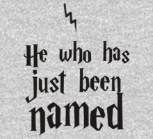 He Who Has Just Been Named by talkpiece