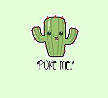 """Poke Me"" Cactus  by qu1rky"