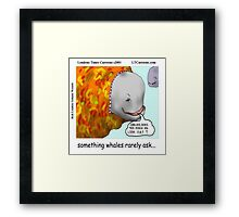 Whale Talk: Does It Make Me Look Fat Framed Print