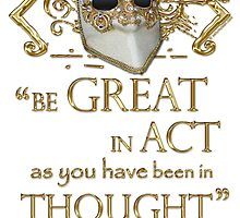 """Shakespeare King John """"Be Great"""" Quote by Sally McLean"""