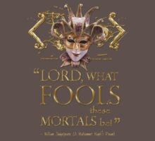 Shakespeare Midsummer Night's Dream Fools Quote Kids Clothes
