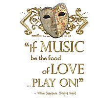 Shakespeare Twelfth Night Love Music Quote Photographic Print