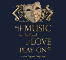 Shakespeare Twelfth Night Love Music Quote Kids Clothes