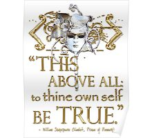 "Shakespeare Hamlet ""own self be true"" Quote Poster"