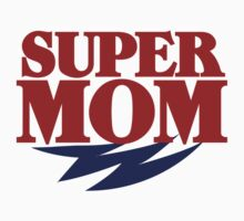 Super MOM by Boogiemonst