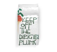 Keep Off the Dirigible Plums Duvet Cover