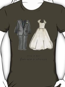 Forever and Always T-Shirt