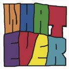 Whatever by Cardet