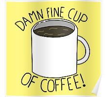 Damn Fine Cup Of Coffee - Twin Peaks Poster
