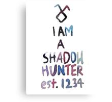 I am a shadowhunter (watercolor) Canvas Print