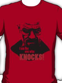 Breaking Bad - Heisenberg - I am the one who knocks! T-shirt T-Shirt