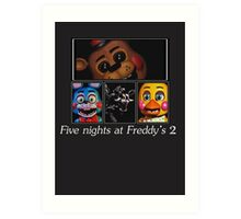Five nights at Freddy's 2 Art Print