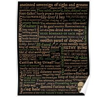 Shakespeare Insults T-shirt - Revised Edition (by incognita) Poster