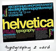 Helvetica 'z card' by auntykarla