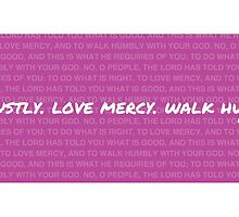 Do justly, love mercy, walk humbly Pink Mug by Jeri Stunkard