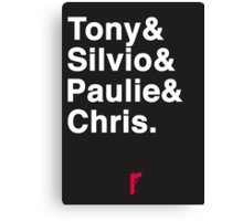 Tony & Silvio & Paulie & Chris. Canvas Print