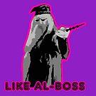 Like Al-Boss by Everdreamer