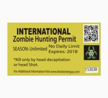 Zombie Hunting Permit by thatstickerguy